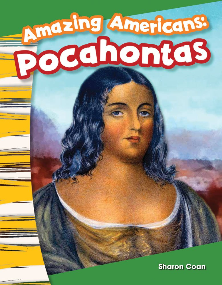 Teacher Created Materials - Primary Source Readers: Amazing Americans: Pocahontas - Guided Reading Level A ebook