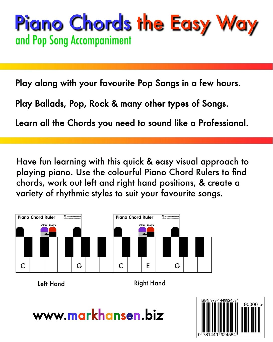 Piano chords pop song accompaniment the easy way the fun and piano chords pop song accompaniment the easy way the fun and fast way to play your favourite songs mark andrew hansen 9781449924584 amazon hexwebz Images