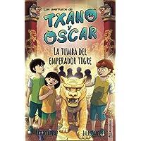 La tumba del emperador tigre: (7-12 años) (Txano y Óscar)