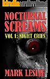 Nocturnal Screams: Volume 1: Night Cries