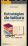 Estratégias de leitura para ler e compreender melhor (Portuguese Edition)