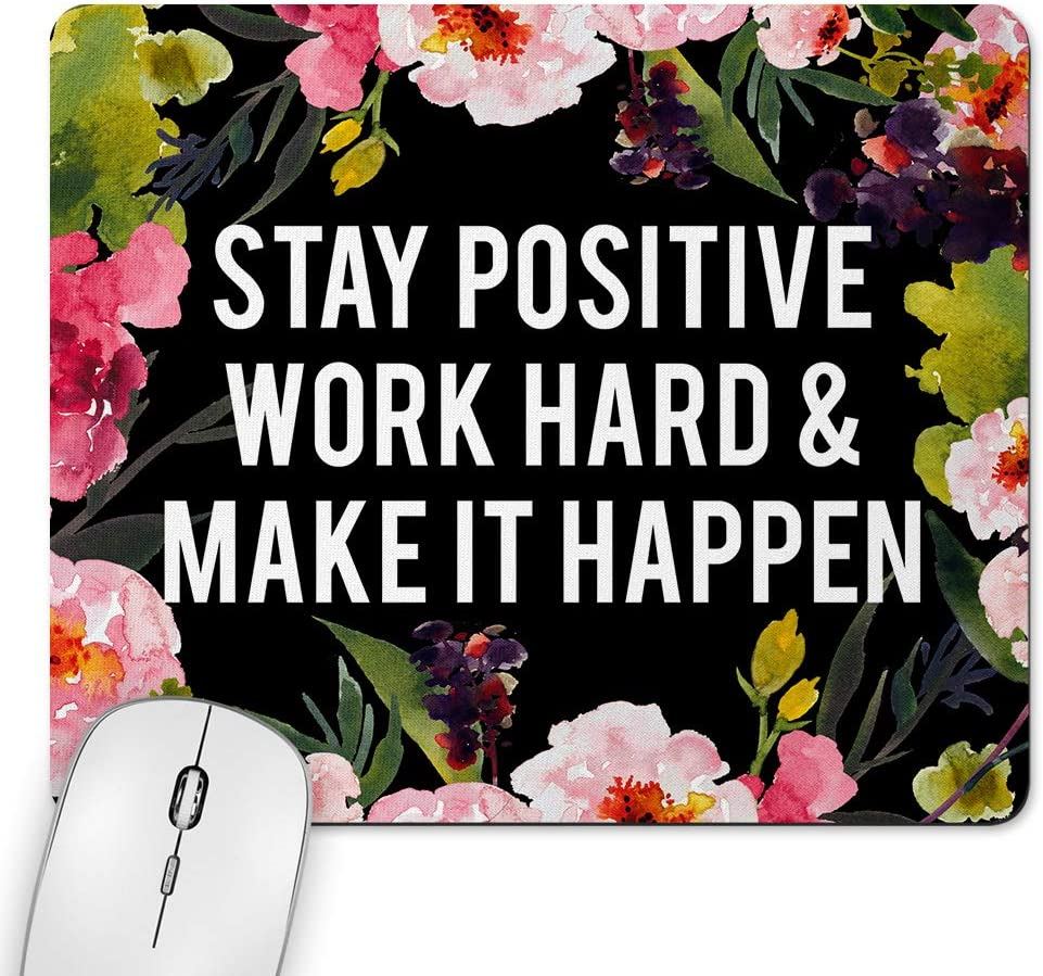 MyCozyCups Stay Positive Work Hard and Make It Happen Mouse Pad - Inspirational Motivational Quote Mousepad for Women, Her, Best Friend - Cute Black Farmhouse Rustic Home Office Space Decor Non-Slip