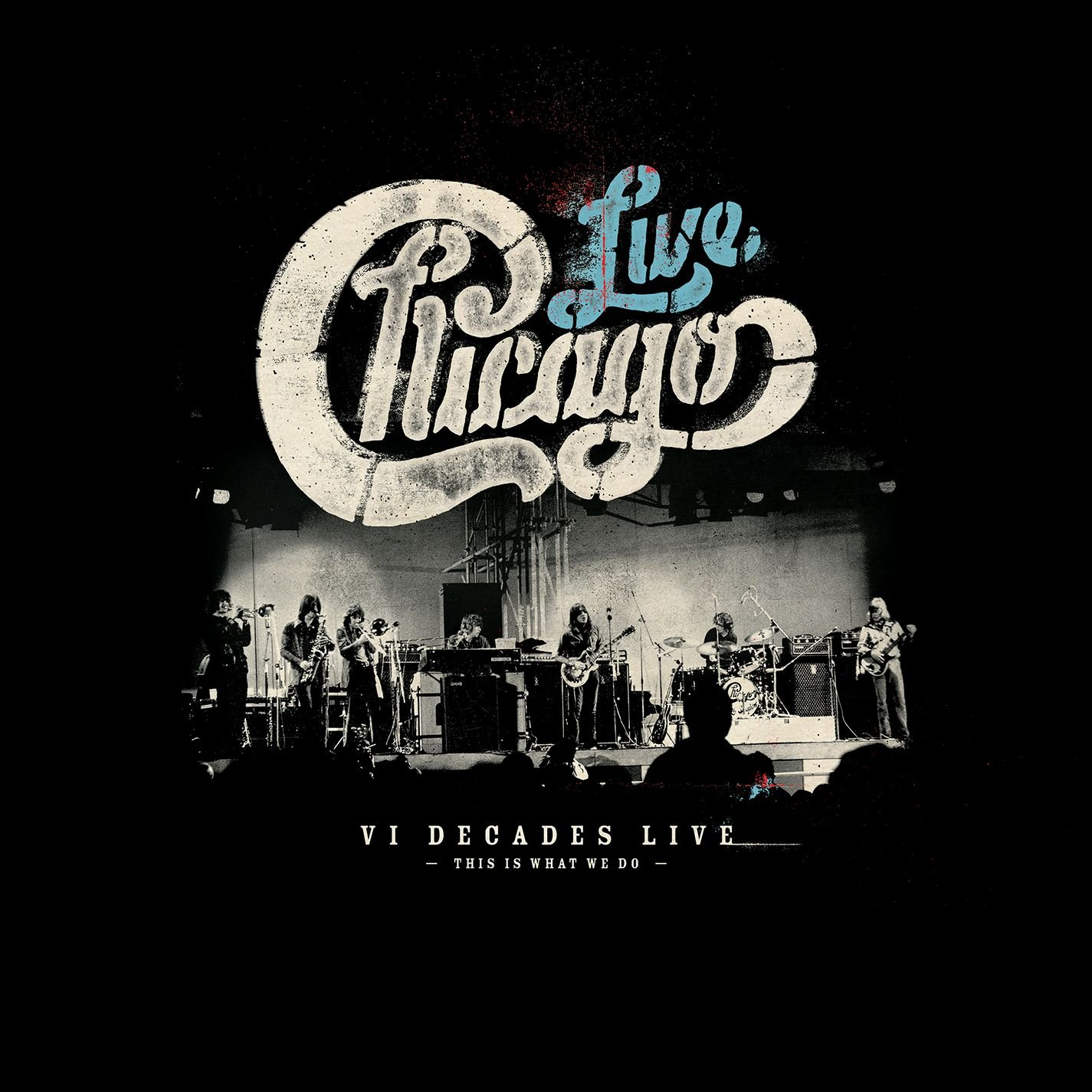 Chicago: VI Decades Live (4CD/1DVD) by Rhino Records