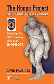 Hoopa Project: Bigfoot Encounters in California (2018