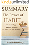 Summary : ''The Power of Habit by Charles Duhigg'' - Why We Do What We Do in Life and Business (The Power of Habit: Why We Do What We Do in Life and Business  - A Book Summary 1)