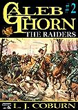 The Raiders (A Caleb Thorn Western Book 2)