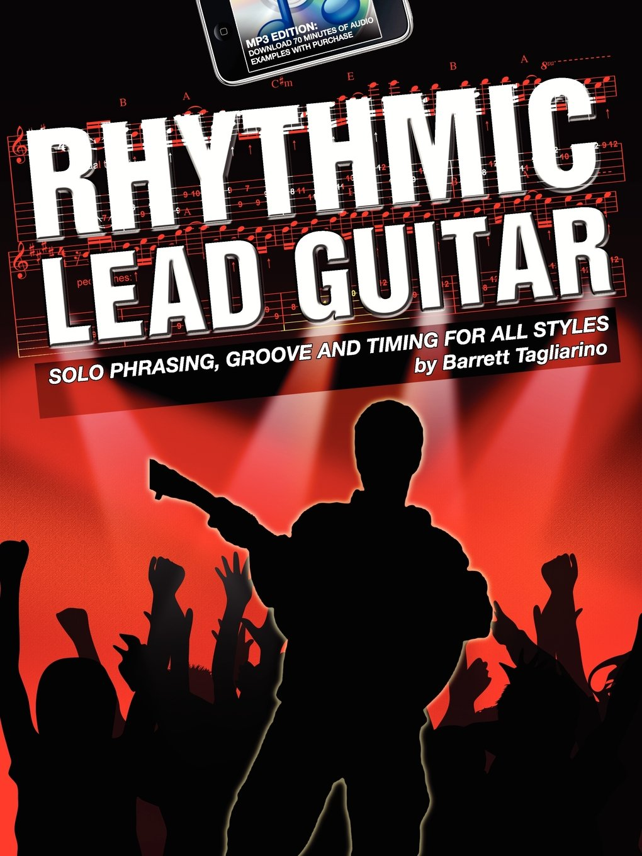 Rhythmic Lead Guitar MP3 Edition: Barrett Tagliarino ...