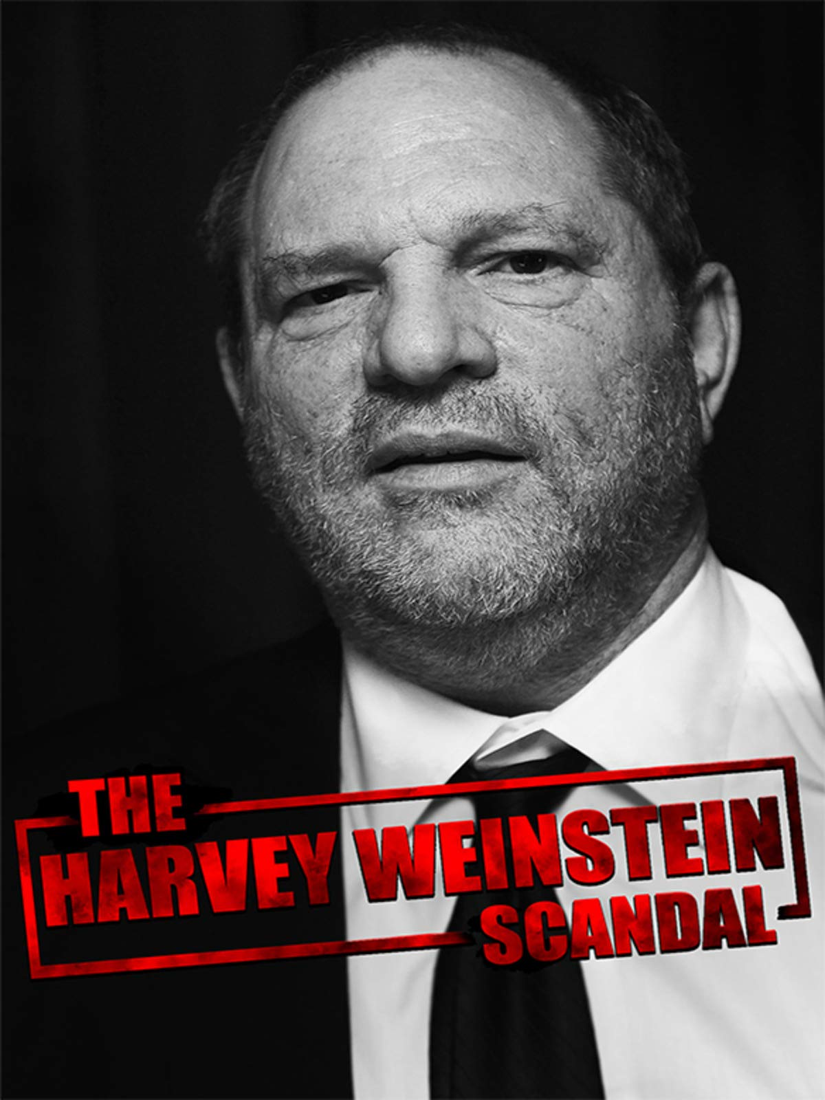 The Harvey Weinstein Scandal