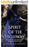Spirit of the Highway (Highway Trilogy Book 2)