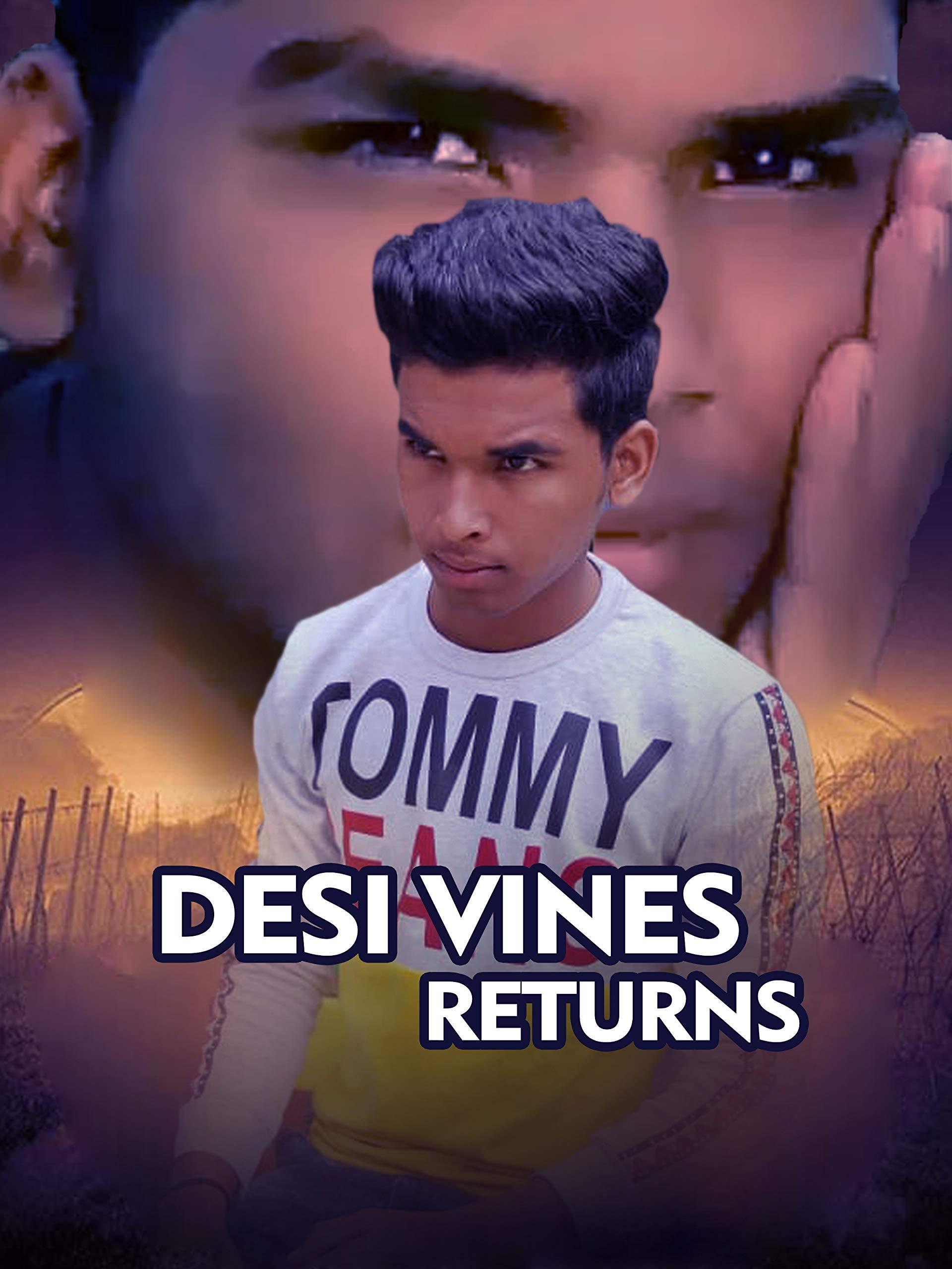 Clip: desi vines returns
