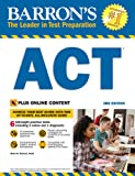 Barron's ACT, 3rd Edition: With Bonus Online