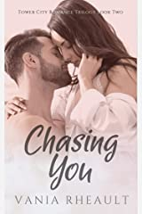 Chasing You (Tower City Romance Trilogy Book 2) Kindle Edition