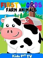 First Words Farm Animals - Learning Farm Animals Names - First Words Video Book - Farm Animals - Video For Kids