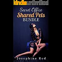 Secret Office: Shared Pets Bundle: Dirty & Explicit Sex Stories for Adults