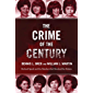 The Crime of the Century: Richard Speck and the Murders That Shocked a Nation