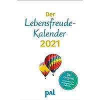 Der Lebensfreude Kalender 2021: Der Original-Wandkalender, seit 13 Jahren meistgekaufter Kalender Deutschlands…