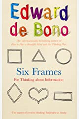 Six Frames: For Thinking About Information Kindle Edition