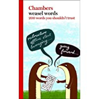 Weasel Words: 200 Words You Shouldn't Trust: 200 Words You Can't Trust (Chambers)