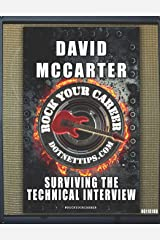 Rock Your Career: Surviving The Technical Interview Paperback