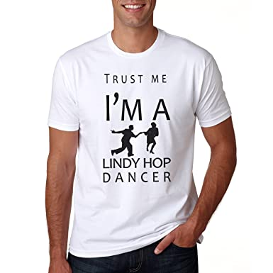 7a6dbb2ab3396 Trust Me I m A Lindy Hop Dancer XXL Hommes T-Shirt  Amazon.fr ...