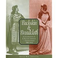 Buckskin and Broadcloth: A Celebration of E. Pauline Johnson — Tekahionwake, 1861-1913