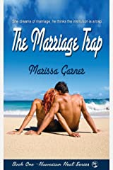 The Marriage Trap (Hawaiian Heat Volume 1) Paperback