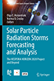 Solar Particle Radiation Storms Forecasting and Analysis: The HESPERIA HORIZON 2020 Project and Beyond (Astrophysics and…