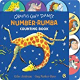 Giraffes Can't Dance: Number Rumba Tabbed Board Book