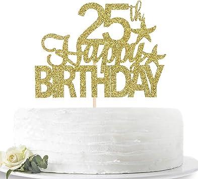 Phenomenal Glitter Gold Happy 25Th Birthday Cake Topper Hello 25 Twenty Funny Birthday Cards Online Amentibdeldamsfinfo