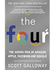 The Four: The Hidden DNA of Amazon, Apple, Facebook and Google
