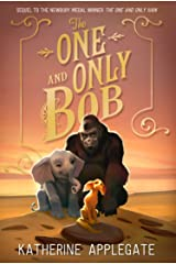 The One and Only Bob (The One and Only Ivan) (English Edition) eBook Kindle