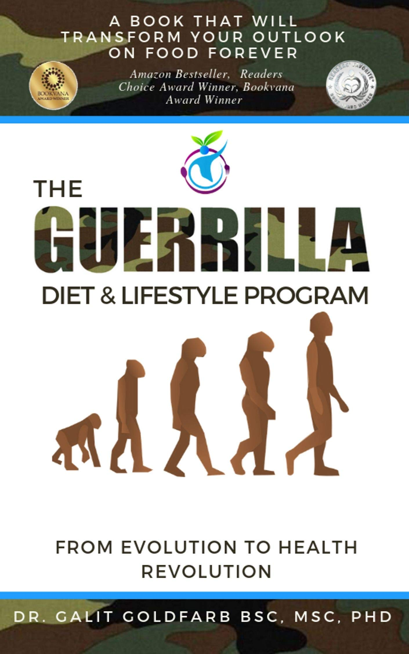 The Guerrilla Diet And Lifestyle Program  From Evolution To Health Revolution  English Edition