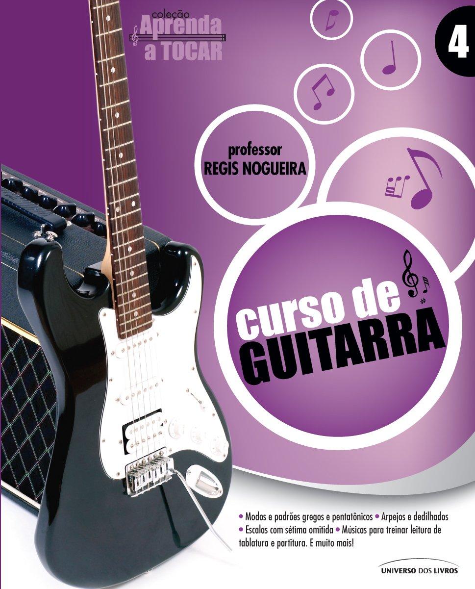 Curso Prático De Guitarra - Col. Aprenda A Tocar - 2ª Parte ...