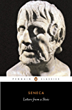 Letters from a Stoic: Epistulae Morales Ad Lucilium (Classics)