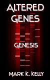 Altered Genes: Genesis (English Edition)