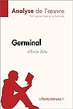 Germinal d'Émile Zola (Analyse de l'oeuvre): Résumé complet et analyse détaillée de l'oeuvre (Fiche de lecture)