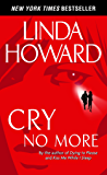 Cry No More (Howard, Linda)