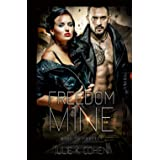 Freedom Mine: Dystopian Sci Fi Romance (Mine to Protect)