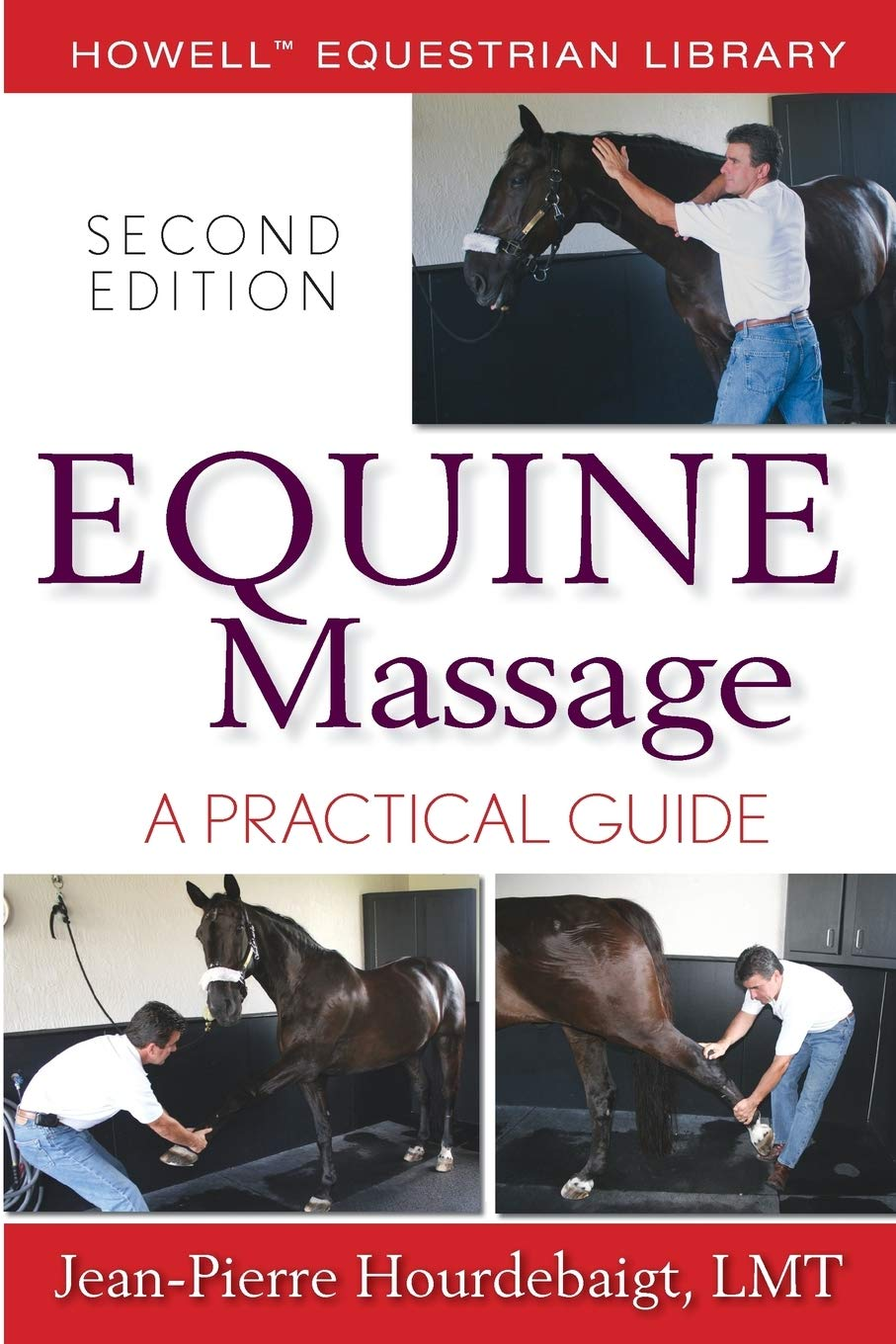 Paperb... NEW BOOK Howell Equestrian Library A Practical Guide Equine Massage
