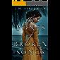 The Bones of Broken Songs (Mortalsong Trilogy Book 2)