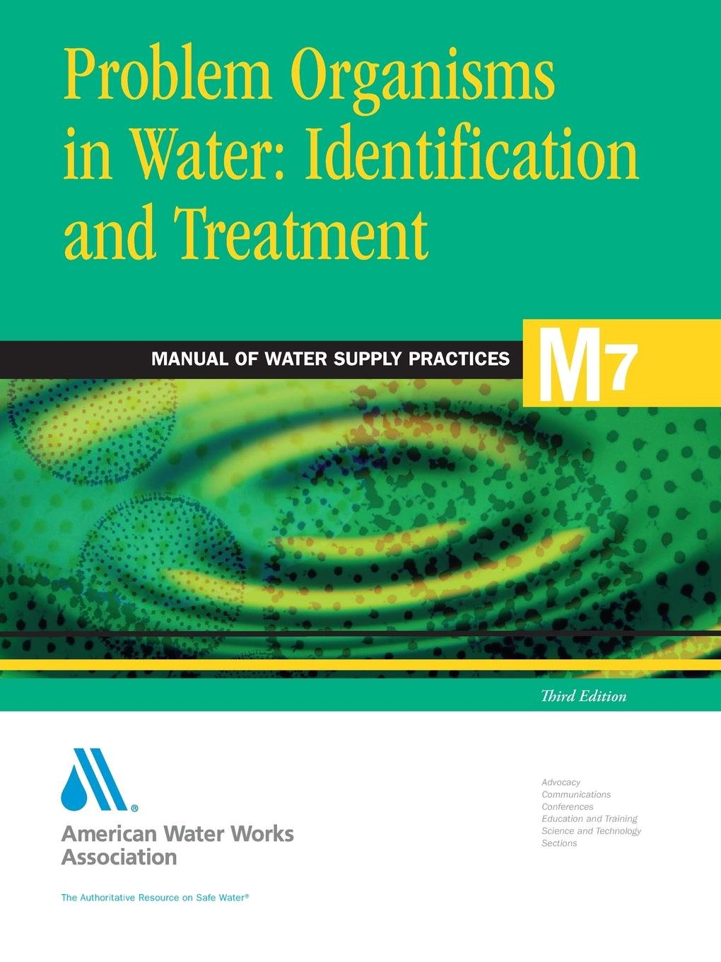 Problem Organisms in Water Identification and Treatment (M7): AWWA Manual of Practice (AWWA Manuals) by American Water Works  Association