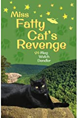 Miss Fatty Cat's Revenge (Cats in the Mirror Book 3) Kindle Edition