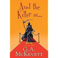 And the Killer Is . . . (A Savannah Reid Mystery)
