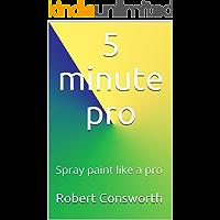 5 minute pro: Spray paint like a pro