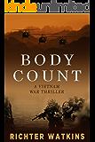 Body Count: A Vietnam War Thriller