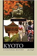 Kyoto: A Cultural History (Cityscapes)