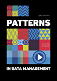 Patterns in Data Management: A Flipped Textbook (English Edition)