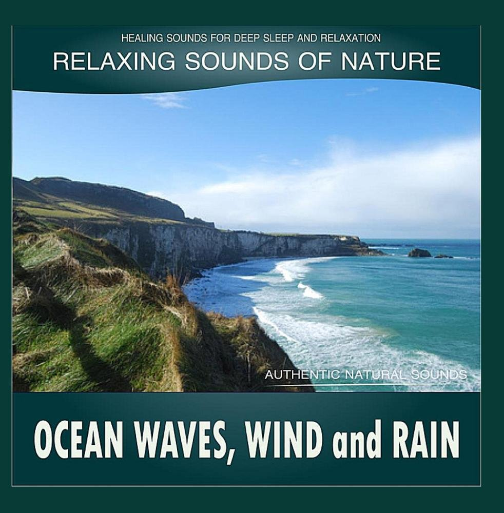 Ocean Waves, Wind and Rain: Relaxing Sounds of Nature