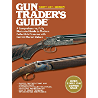 Gun Trader's Guide Thirty-Sixth Edition: A Comprehensive, Fully Illustrated Guide to Modern Collectible Firearms with Current Market Values