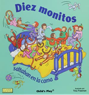 Diez Monitos Saltaban en la Cama (Classic Books with Holes Board Book) (Spanish